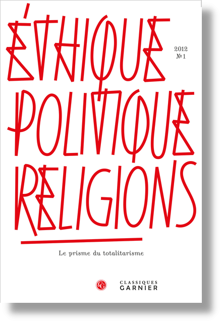 Éthique, politique, religions. 2012, n° 1. Le prisme du totalitarisme - Introduction