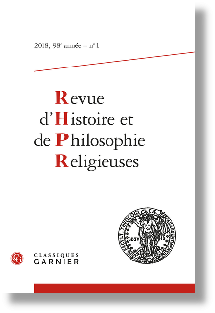 Revue d'Histoire et de Philosophie Religieuses. 2018 – 1, 98e année, n° 1. varia