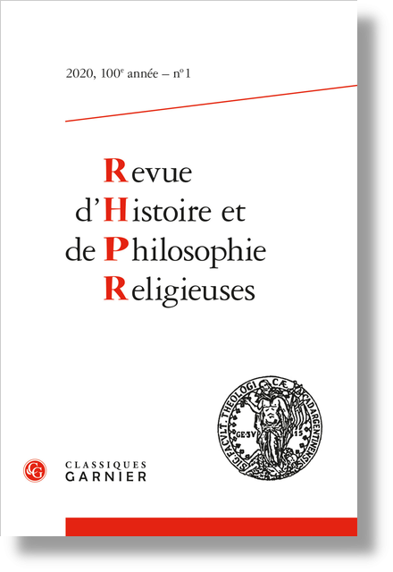 Revue d'Histoire et de Philosophie Religieuses. 2020 – 1, 100e année, n° 1. varia