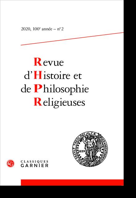 Revue d'Histoire et de Philosophie Religieuses. 2020 – 2, 100e année, n° 2. varia