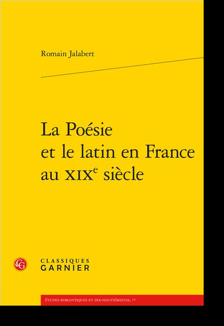 La Poésie et le latin en France au XIXe siècle