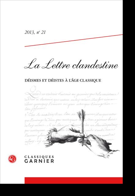 La Lettre clandestine. 2013, n° 21. Déismes et déistes à l'âge classique - Boullanger « électricien » ?