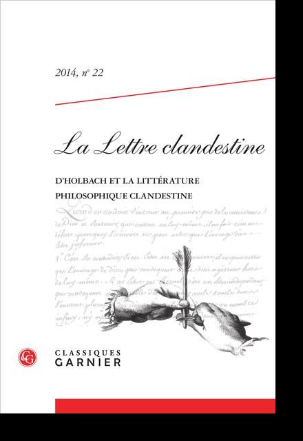 La Lettre clandestine. 2014, n° 22. Le baron d'Holbach et la littérature clandestine - Le baron dévoilé