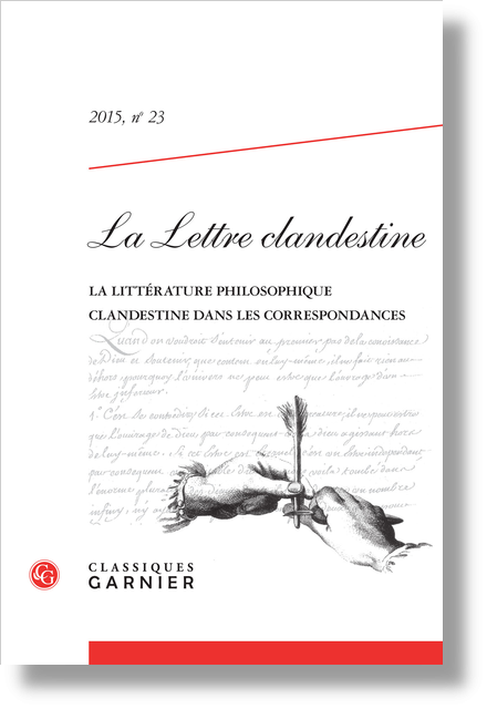La Lettre clandestine. 2015, n° 23. La littérature philosophique clandestine dans les correspondances - Introduction