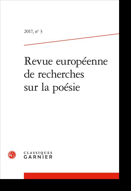 Revue européenne de recherches sur la poésie. 2017, n° 3. varia