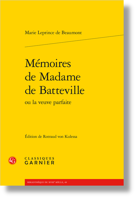 Mémoires de Madame de Batteville ou la veuve parfaite