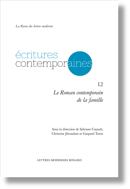 Le Roman contemporain de la famille - Deuil et reconfigurations familiales dans deux récits de François Bon
