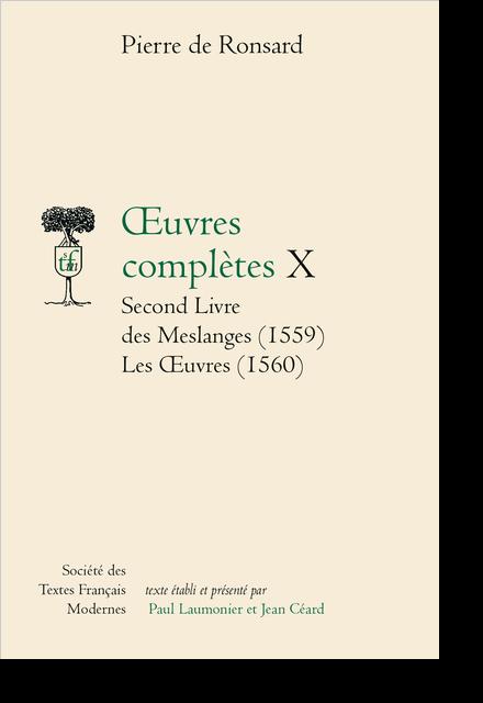 Tome X - Second Livre des Meslanges (1559), Les Œuvres (1560)