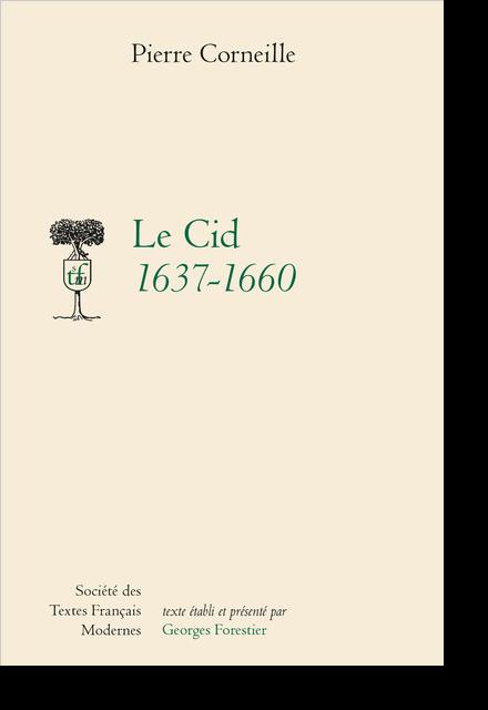 Le Cid 1637-1660