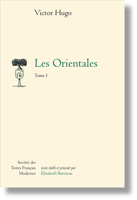 Les Orientales. Tome I