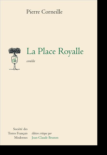 La Place Royalle comédie