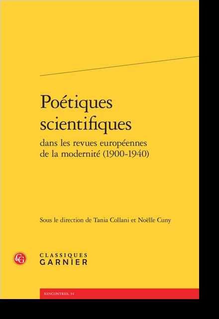 Poétiques scientifiques dans les revues européennes de la modernité (1900-1940) - Table des matières