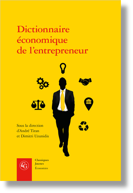 Dictionnaire économique de l'entrepreneur - Index des matières