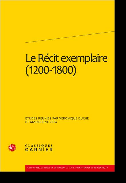 Le Récit exemplaire (1200-1800) - La fiction exemplaire de la première Renaissance