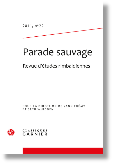 Parade sauvage. 2011, n° 22. Revue d'études rimbaldiennes - Comptes rendus