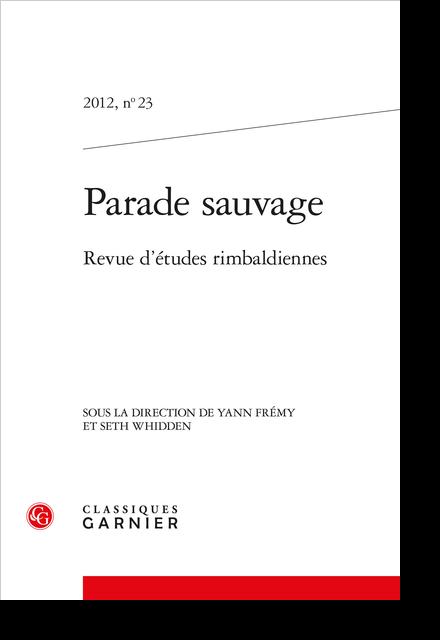 Parade sauvage. 2012, n° 23. Revue d'études rimbaldiennes - Le désordre du val