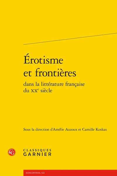 Érotisme et frontières dans la littérature française du XXe siècle