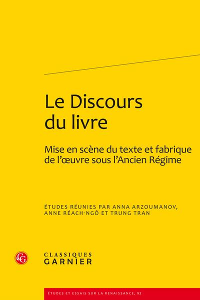 Le Discours du livre. Mise en scène du texte et fabrique de l'œuvre sous l'Ancien Régime - Index