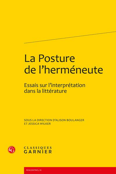 La Posture de l'herméneute. Essais sur l'interprétation dans la littérature - Lire – ne pas interpréter?
