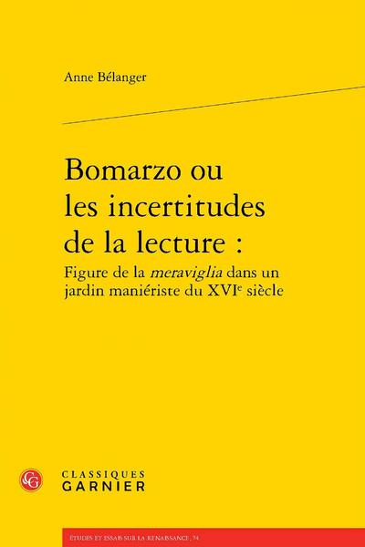 Bomarzo ou les incertitudes de la lecture : Figure de la meraviglia dans un jardin maniériste du XVIe siècle