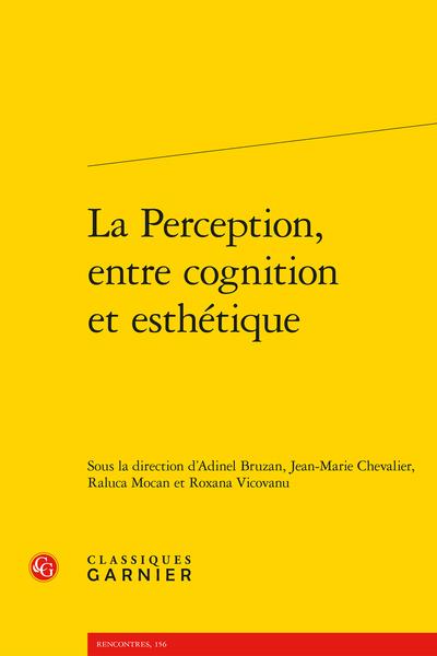 La Perception, entre cognition et esthétique
