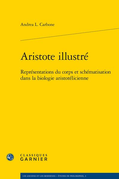 Aristote illustré. Représentations du corps et schématisation dans la biologie aristotélicienne