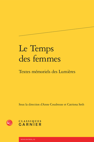 Le Temps des femmes. Textes mémoriels des Lumières