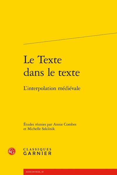 Le Texte dans le texte. L'interpolation médiévale