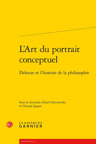 L'Art du portrait conceptuel. Deleuze et l'histoire de la philosophie
