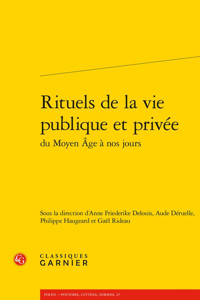 Rituels de la vie publique et privée du Moyen Âge à nos jours