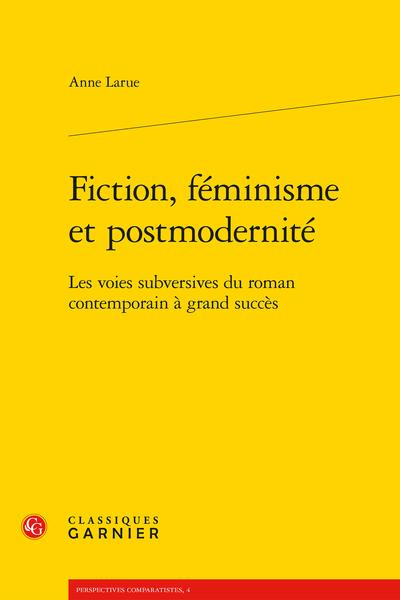 Fiction, féminisme et postmodernité. Les voies subversives du roman contemporain à grand succès - Débats métaphysiques en fantasy