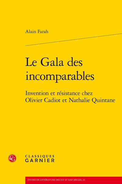 Le Gala des incomparables. Invention et résistance chez Olivier Cadiot et Nathalie Quintane