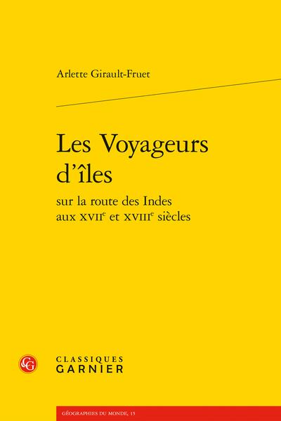 Les Voyageurs d'îles sur la route des Indes aux XVIIe et XVIIIe siècles