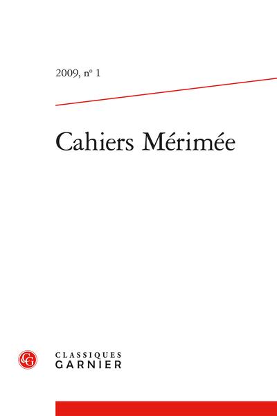 Cahiers Mérimée. 2009, n° 1. varia - Comptes rendus
