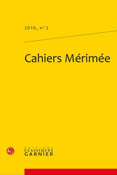 Cahiers Mérimée. 2010, n° 2. varia - Comptes rendus