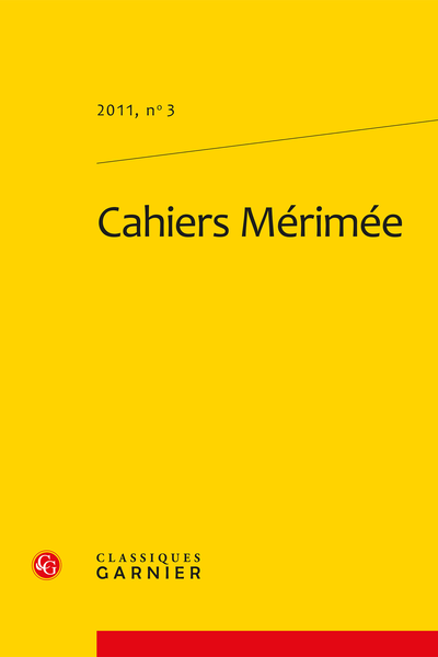 Cahiers Mérimée. 2011, n° 3. varia - Mérimée à travers les Souvenirs de Juliette Adam
