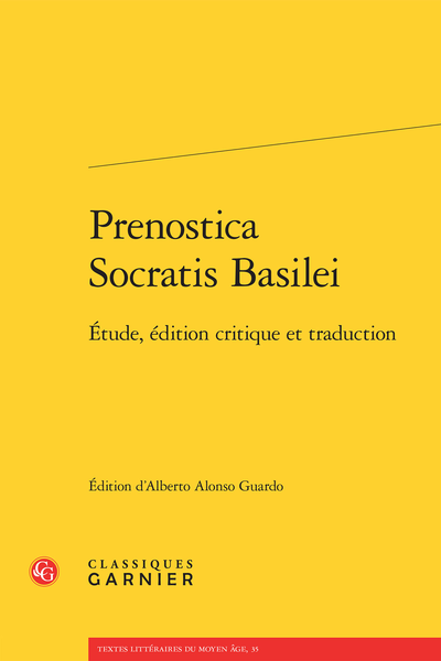 Prenostica Socratis Basilei. Étude, édition critique et traduction