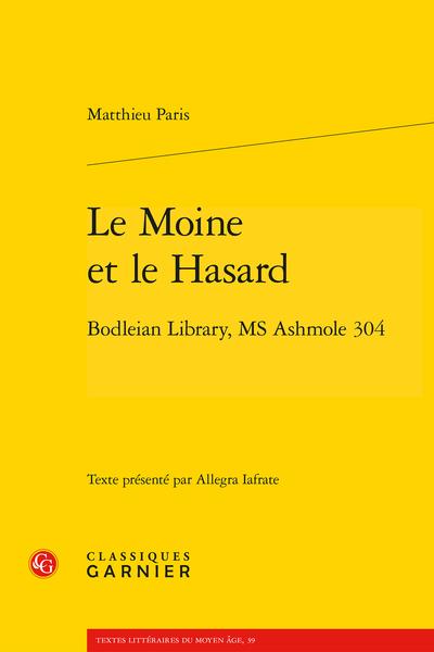 Le Moine et le Hasard. Bodleian Library, MS Ashmole 304