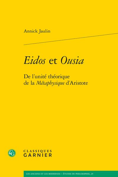 Eidos et Ousia. De l'unité théorique de la Métaphysique d'Aristote - Index des passages des œuvres d'Aristote