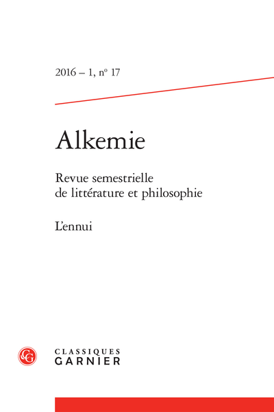 Alkemie. 2016 – 1 Revue semestrielle de littérature et philosophie, n° 17. L'ennui - Michel Houellebecq, Soumission, Paris, Flammarion, 2015