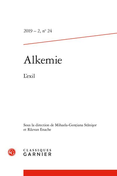 Alkemie. 2019 – 2 Revue semestrielle de littérature et philosophie, n° 24. L'exil