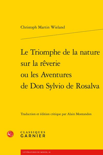 Le Triomphe de la nature sur la rêverie ou les Aventures de Don Sylvio de Rosalva