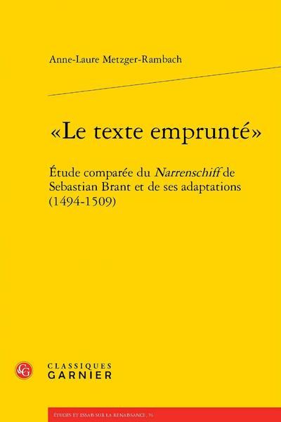 «Le texte emprunté». Étude comparée du Narrenschiff de Sebastian Brant et de ses adaptations (1494-1509)