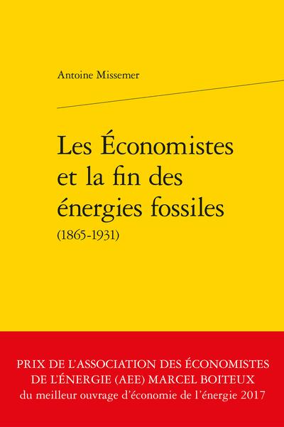 Les Économistes et la fin des énergies fossiles (1865-1931)