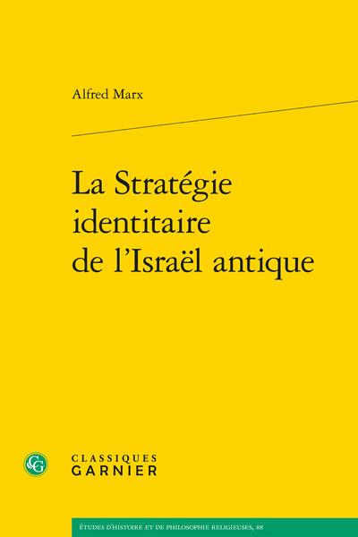 La Stratégie identitaire de l'Israël antique
