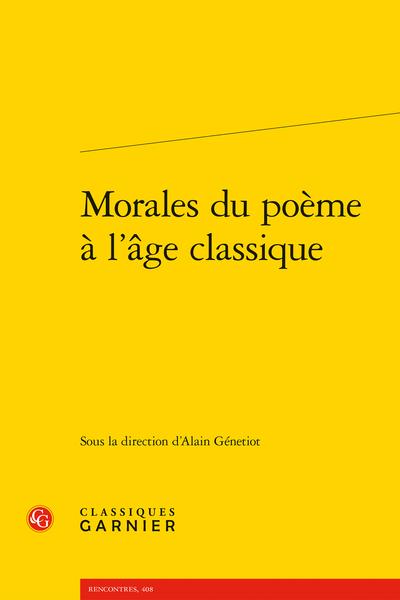 Morales du poème à l'âge classique