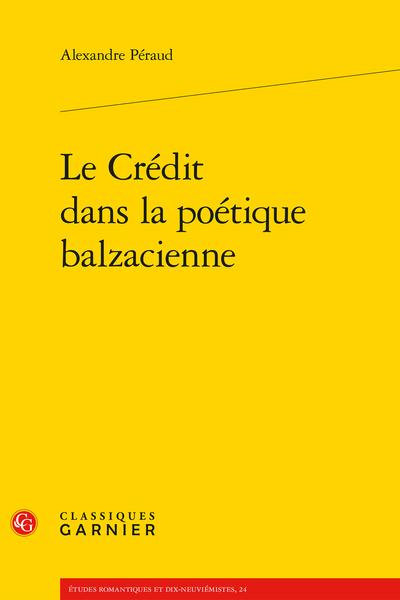 Le Crédit dans la poétique balzacienne - La Peau de chagrin, une archéologie  de la psyché débitrice