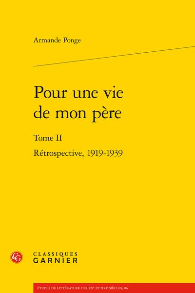 Pour une vie de mon père. Tome II. Rétrospective, 1919-1939