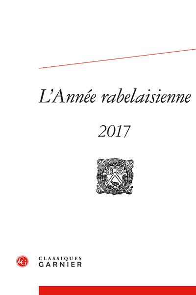 L'Année rabelaisienne. 2017, n° 1. varia