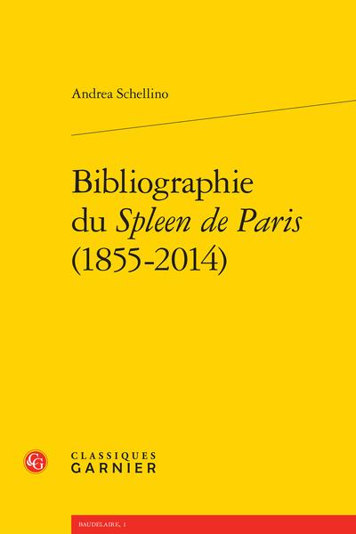 Bibliographie du Spleen de Paris (1855-2014)